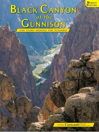 Black Canyon of the Gunnison  - The Story Behind the Scenery