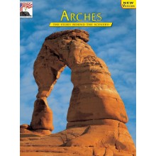 Arches - The Story Behind the Scenery
