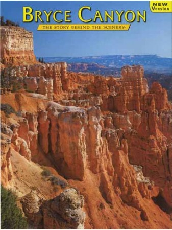 Bryce Canyon - The Story Behind the Scenery