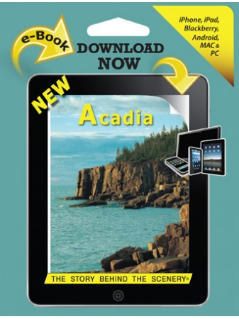 Acadia - The Story Behind the Scenery eBook