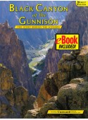 Black Canyon of the Gunnison  eBook Combo