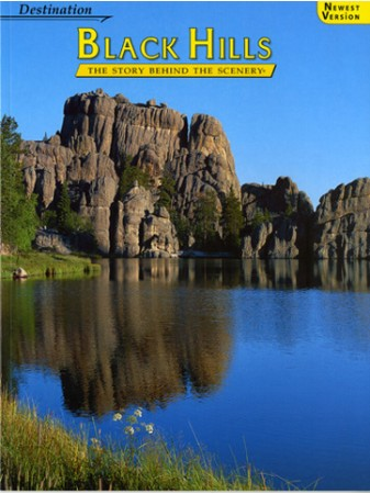 Black Hills - Destination - The Story Behind the Scenery