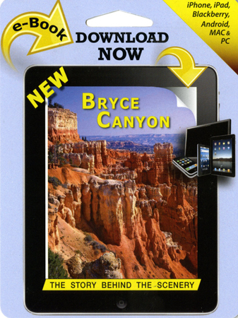 Bryce Canyon - The Story Behind the Scenery ebook
