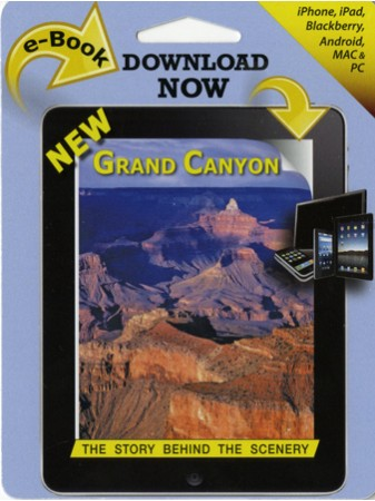 Grand Canyon - The Story Behind the Scenery  eBook