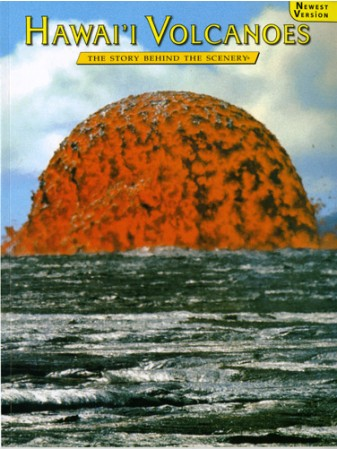 Hawai'i Volcanoes - The Story Behind the Scenery