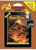 Jewel Cave - The Story Behind the Scenery  eBook