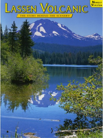 Lassen Volcanic - The Story Behind the Scenery