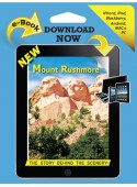 Mount Rushmore - The Story Behind the Scenery  eBook