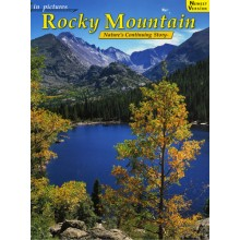 Rocky Mountain - In Pictures - Nature's Continuing Story