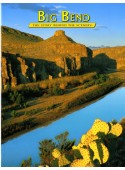 Big Bend - The Story Behind the Scenery