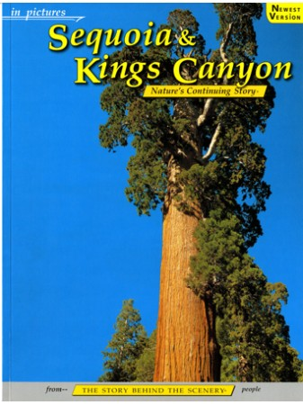 Sequoia & Kings Canyon - In Pictures - Nature's Continuing Story