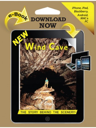 Wind Cave - The Story Behind the Scenery  eBook