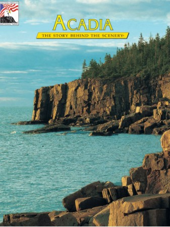 Acadia - The Story Behind the Scenery