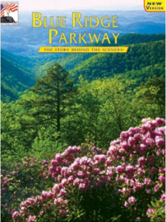 Blue Ridge Parkway - The Story Behind the Scenery