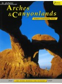Arches & Canyonlands - In Pictures - Nature's Continuing Story