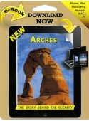 Arches - The Story Behind the Scenery eBook