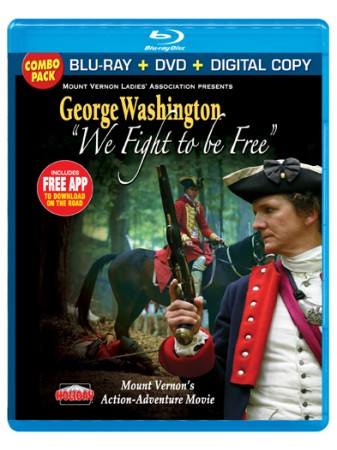 "George Washington, ""We Fight to be Free"", Blu-ray Combo Pack"