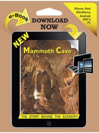Mammoth Cave - The Story Behind the Scenery  eBook