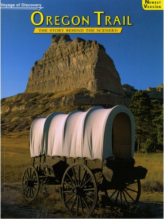 Oregon Trail - Voyage of Discovery - The Story Behind the Scenery
