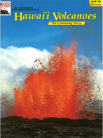 Hawaii Volcanos - In Pictures - Nature's Continuing Story