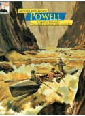 John Wesley Powell - Voyage of Discovery - The Story Behind the Scenery
